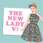 Welcome To The Brand New Lady V!